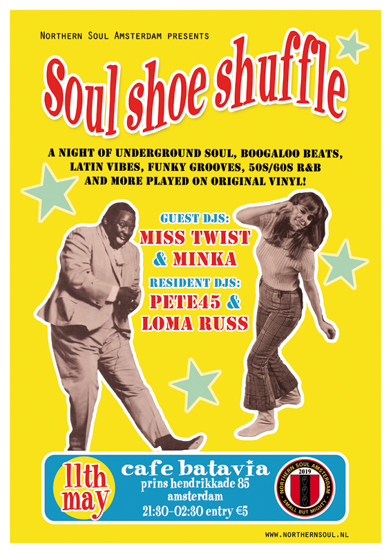 Northern Soul Amsterdam with guest DJs Miss Twist and Minka 11th May 2019